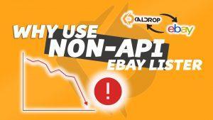 Why Use Non API eBay Lister Over API Monitor