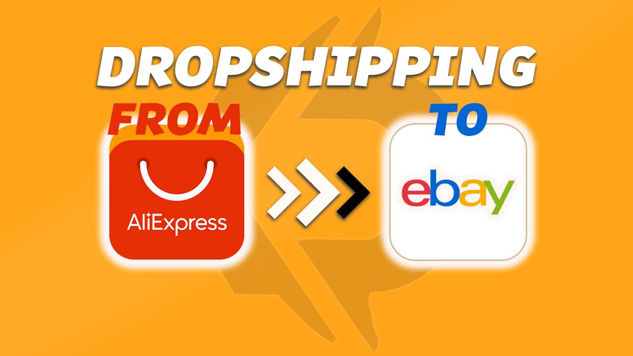 Dropshipping From AliExpress To eBay With Non API Software – The Best Way To Do It