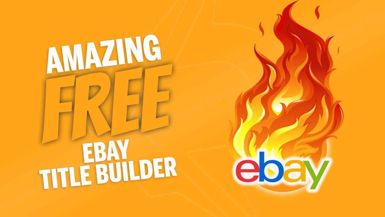 Amazing Free Title Builder Chrome Extension Dropshipping eBay Tool