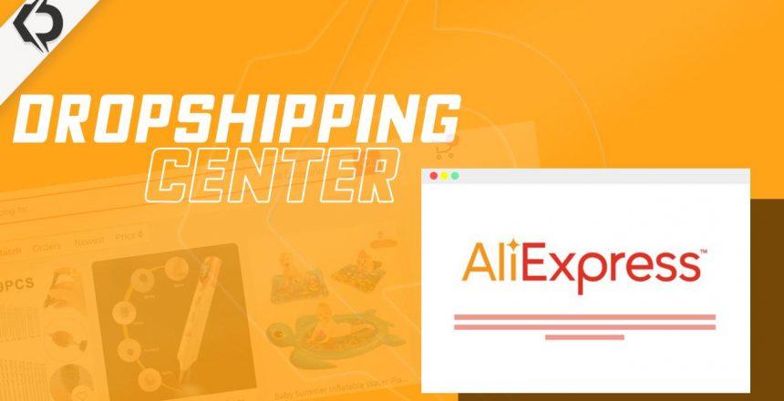 AliExpress dropshipping centre